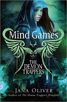 Mind Games (Demon Trappers Book 5) (English Edition) eBook: Jana Oliver: Amazon.de: Kindle-Shop