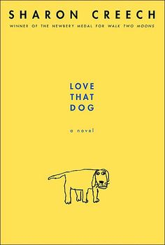 Love That Dog- one of my most special memories with my students last year.  It made them appreciate great poetry.