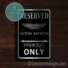 Classic Style Aston Martin Parking Only Sign – Gift for Aston Martin Owner – UV Protected Weatherproof Signs Suitable for Outdoor or Indoor Use – Exclusively from Classic Metal Signs. Open Close Sign, Reserved Parking Signs, No Soliciting Signs, Cafe Sign, Sports Signs, Garage Signs, Business Signs, Room Signs, Personalized Signs