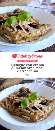 Lasagne with aubergine, walnut and stracchino cream Crepes, Gnocchi, Ravioli, Veggie Recipes, Cooking Recipes, Dinner Recipes, Vegetable Samosa, Cannelloni, Good Food