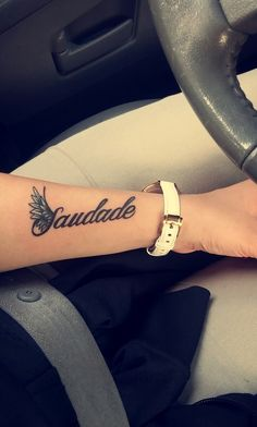 Saudade , the love that remains.  My first tattoo. In memory of my papa.