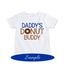 Boys donut shirt, Father's day gift idea, Daddy's donut buddy shirt kids doughnut shirt, boys doughnut party, doughnut outfit * (EX 459) by Exit17 on Etsy https://www.etsy.com/listing/267898868/boys-donut-shirt-fathers-day-gift-idea