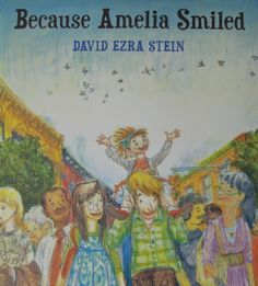 Because Amelia Smiled by David Ezra Stein…Just try not to smile! A positively inspiring picture book from the creator of the Caldecott Honor–winning Interrupting Chicken. Books To Read, My Books, Story Books, Try Not To Smile, Teaching Social Skills, Teaching Kids, Learning Resources, Fun Learning, Gifts For Readers