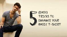 5 Tricks To Enhance The Basic T-shirt