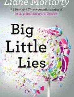 Big Little Lies by Liane Moriarty - Free eBook Online