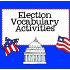 Included in this product: *Election Vocabulary Matching Game*Election Vocabulary Recording Sheet*Election Vocabulary Frayer Models*Election Voc...