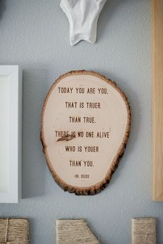 woodland nursery wall art. Love this quote. Love Dr. Suess