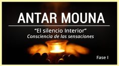 🧘🏻♂️ ANTAR MOUNA 🧘🏻♂️   Meditación Guiada en Español   Fase #1