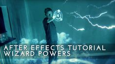 After Effects Tutorial - Wizard/Mage Magic Effect - Tutorials 411