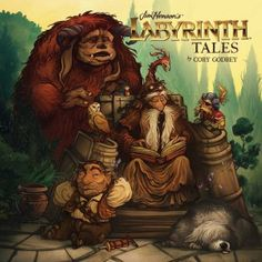 Review: Jim Henson's Labyrinth Tales by: Cory Godbey, Jim Henson