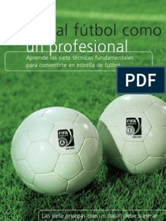 Habilidades en el Futbol Soccer Ball, Rugby, Coaching, Football, Sports, Soccer, Workout Exercises, Libros, Training