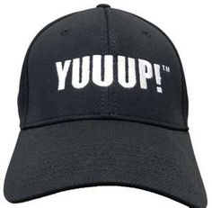 it would be so flipping cool to have a yuuup! hat!!! :) <3 storage wars