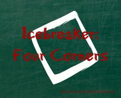 Try the Four Corners Icebreaker at your next Women's Ministry or Youth event. It gets people moving, mixing, and mingling!