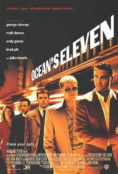 "Oceans 11.  ""You guys are pros. The best. I'm sure you can make it out of the casino. Of course, lest we forget, once you're out the front door, you're still in the middle of the fucking desert!"""