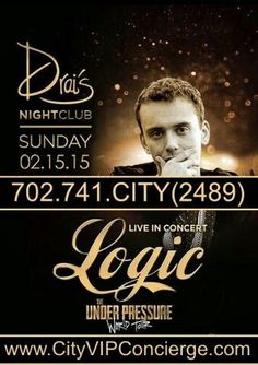 Logic (Live Performance) Sunday February 15th at DRAIS Las Vegas Nightclub. Contact 702.741.2489 City VIP Concierge for Table and Bottle Service, Tickets and the Best of Sunday Night Nightclubs in Fabulous Las Vegas!!! #DRAISLasVegas #DRAISNightclub #VegasSundayNightNightclubs #LasVegasSundayNightNightclubs #VegasVIPServices #LasVegasVIPServices #VegasBottleService #LasVegasBottleService #CityVIPConcierge CALL OR CLICK TO BOOK www.CityVIPConcierge.com