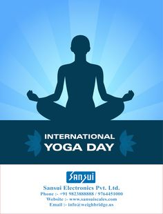 #Yoga is the journey of the self, to the self through the self.  #Happy International Yoga Day - www.sansuiscales.com International Yoga Day, Weighing Scale, Journey, Happy, Scale, The Journey, Ser Feliz, Virgos, Libra