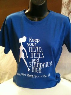 Zeta Phi Beta Sorority shirt from http://www.shop.thegreekscenecharlotte.com/High-Standards-Royal-Blue-Edition-GS-A009.htm