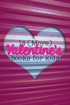 Searching for the perfect book for your child this Valentine's day? Look no further- this book has 14 top picks, ranging from toddler to tween, and working for boys AND girls!