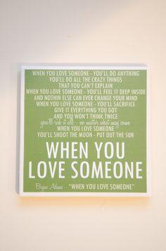 "Bryan Adams ""When You Love Someone"" Lyric Art Coaster. $8.00, via Etsy."