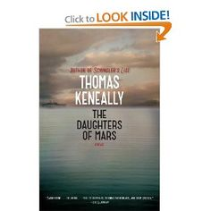 The Daughters of Mars: A Novel: Thomas Keneally: 9781476734613: Amazon.com: Books