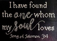 My Soul Loves stitched by Valerie Misch Hero Quotes, Cross Stitch Love, Favorite Bible Verses, Solomon, School Projects, Love Songs, Cross Stitching, Fun Activities, Joyful