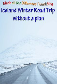 Without a Plan ~ Winter Road Trip in Iceland