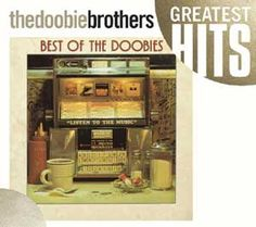 The Doobie Brothers : Best of The Doobies CD (2004) - Rhino : OLDIES.com In my collection