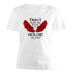 Throw A House Women's V-Neck T-Shirt Funny Wizard of Oz design with sparkly ruby slippers. Text says DON'T MAKE ME THROW A HOUSE ON YOU! Watch out! Perfect for Wizard of Oz fans! PinkInkArt original.