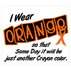 November is CRPS awareness month. Wear Orange to spread the awareness Acute Lymphoblastic Leukemia, Leukemia Awareness, Awareness Tattoo, Multiple Sclerosis Awareness, Complex Regional Pain Syndrome, Crps, Childhood Cancer, Fibromyalgia, Chronic Pain