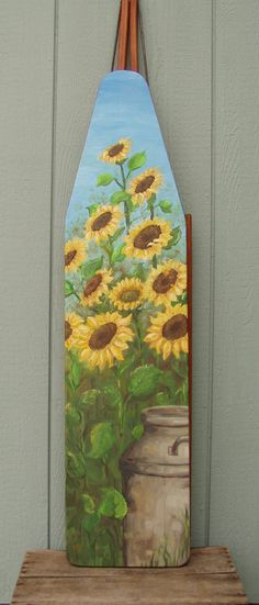 DIY: recycle your old ironing board! Painted Ironing Board, Wood Ironing Boards, Vintage Ironing Boards, Painted Boards, Tole Painting, Painting On Wood, Deco Champetre, Sunflower Art, Iron Board
