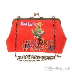 Meat Loaf Couldn'tt Have Said It Better Handbag by Favourite Obsession - www,favouriteobsession.com
