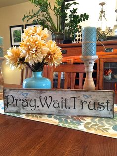 Pray Wait Trust/inspirational wood sign/shabby by LeFairyDesigns