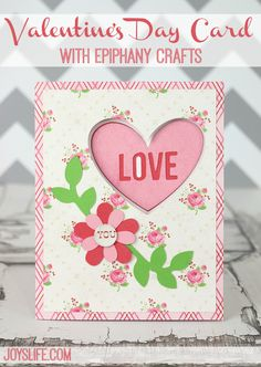 Valentines Day Card by Joy's Life and the Silhouette Cameo. Echo Park Love Story paper by Lori Whitlock.