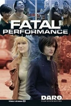Fatal Performance (2013) Nicholle Tom stars as Dana, a struggling actress drawn in to a web of intrigue & murder when she is hired to play a businessman's wife
