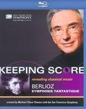 Keeping Score: Berlioz's Symphonie Fantastique [Blu-ray]