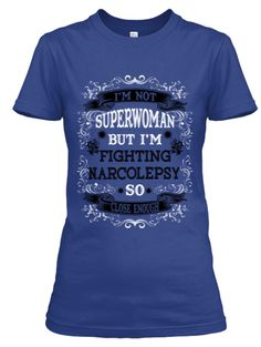 Not Superwoman but Fighting Narcolepsy