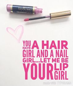 Find out what all the craze is about.  Join my FB group  https://www.facebook.com/groups/LovelyLipsbyJulie/