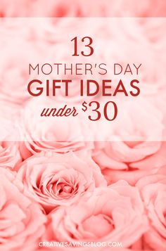 Whether you have a birth mom, step-mom, adopted mom, or special mothering figure in your life, these mothers day gift ideas show her how much you care. Everything comes in under $30.00 or less, and will be treasured for years to come!