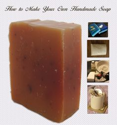 How to Make Your Own Handmade Soaps - Overview and recipes on all the different soap making techniques