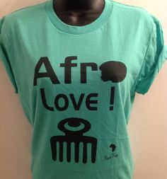 Teal green Afro Love Duafe  T shirt with free by KedulKreation, $25.00
