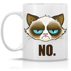 Cranky Cat Mug - NO - 11oz ceramic mug - Meme mug similar to Tard the... ($15) ❤ liked on Polyvore featuring home, kitchen & dining, drinkware, random, home decor, mug, personalize mugs, personalized drinkware, personalized mugs and kitty mug