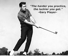"""""""The harder you practice, the luckier you get."""" -Gary Player- #golf #quote"""