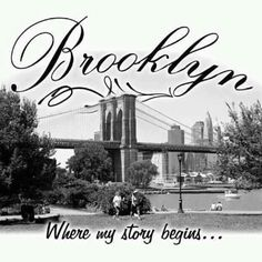 You can take the girl out of Brooklyn but you can't take the Brooklyn out of the girl!