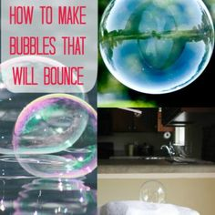 Make Bubbles that Will Bounce - DIY & Crafts