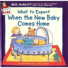 What to Expect When the New Baby Comes Home (What to Expect Kids) Heidi Murkoff 0694013277 9780694013272 Growing Up Just Got Easier.With the help of Angus, the lovable Answer Dog, best-selling author Heidi Murkoff extends a hand Big Sister Books, Big Sister Gifts, Baby Sister, Little Mac, New Sibling, Sibling Pics, Sibling Rivalry, Book People, Helping Children