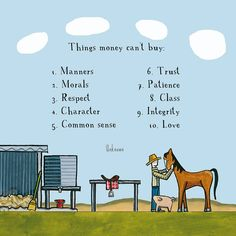 Simple Sayings, Money Cant Buy, Red Tractor, Always Remember, Common Sense, Manners, Patience, Family Guy, Motivation