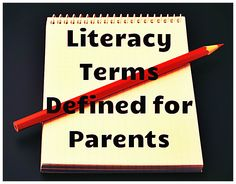 Literacy terms defined for parents! A valuable free resource to empower parents with literacy knowledge and understanding to help their kids. FG