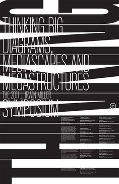 poster by Michael Bierut + Yve Ludwig Great typography in this print design graphic design plays with type so creatively Poster Fonts, Type Posters, Typographic Poster, Graphic Design Posters, Graphic Design Typography, Graphic Design Illustration, Poster Designs, Atelier Theme, Design Alphabet