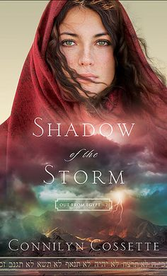 Connilyn Cossette - Biblical Fiction Author | SHADOW OF THE STORM