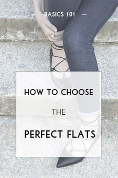 Capsule wardrobe shopping: how to choose the perfect flats for your personal style!